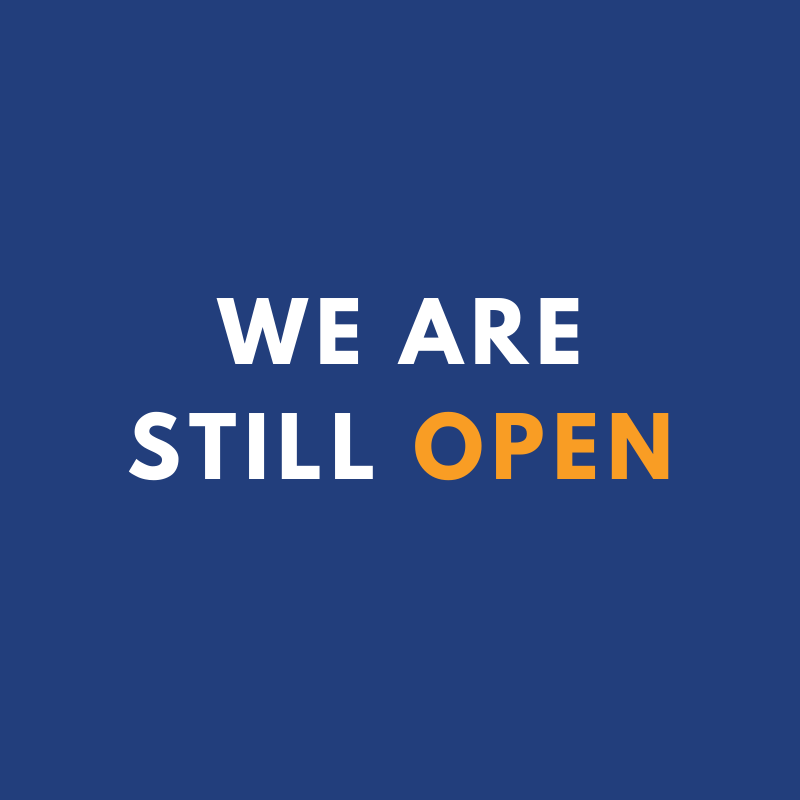 We are still open